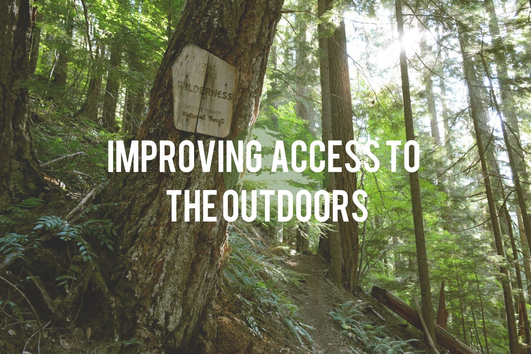 Improving Access to the Outdoors.jpg
