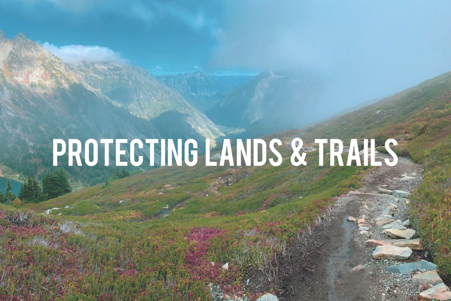 Protecting Lands & Trails.jpg
