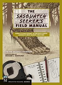 The Sasquatch Seekers Guide