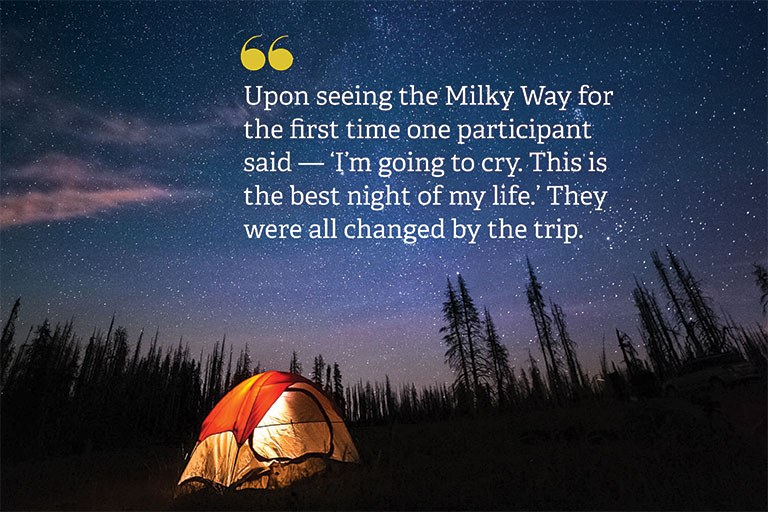 """""""Upon seeing the Milky Way for the first time one participant said — 'I'm going to cry. This is the best night of my life.' They were all changed by the trip."""""""