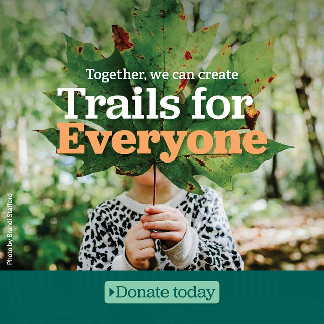 Trails for everyone Donate Now