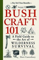 Bushcraft 101 by Dave Canterbury is a field guide to living off the land without modern gear for help.