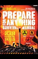 The Prepare for Anything Survival Manual by Tim MacWelch is as fun to read as it is helpful to learn from.